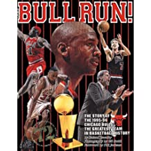 Bull Run: The Story of the 1995-96 Chicaco Bulls, The Greatest Team in Basketball History by Roland Lazenby (1996-07-01)