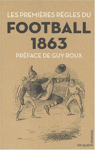 Les Premières règles du football - 1863