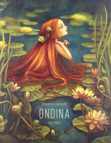 Ondina (Albumes (edelvives)) por Benjamin Lacombe