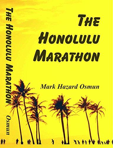 The Honolulu Marathon (English Edition)