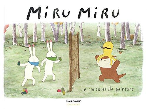Miru Miru - tome 6 - Concours de peinture (Le)
