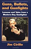 Image de Guns, Bullets, And Gunfights: Lessons And Tales From A Modern-Day Gunfighter