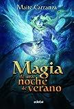 MAGIA DE UNA NOCHE DE VERANO (Fantasy)