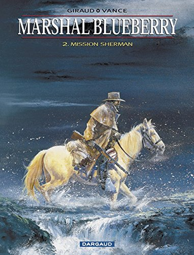 Marshal Blueberry, tome 2 : Mission Sherman
