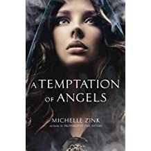 A Temptation of Angels by Michelle Zink (2012-03-20)
