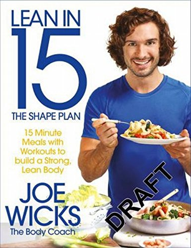 lean-in-15-the-shape-plan-15-minute-meals-with-workouts-to-build-a-strong-lean-body