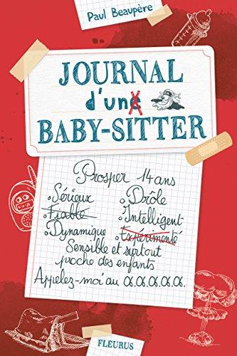 Journal d'un baby-sitter (1) : Journal d'un baby-sitter
