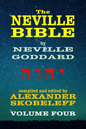 The Neville Bible - Volume 4 - 56 Lectures - KINDLE (English ...