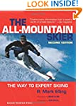 All-Mountain Skier: The Way to Expert...
