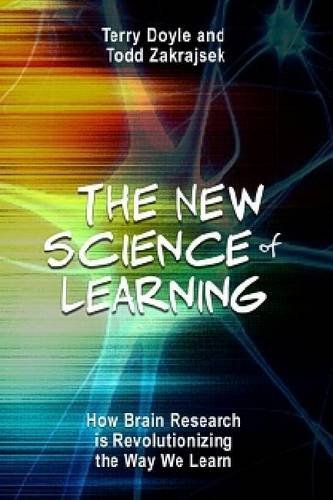 The New Science of Learning: How to Learn in Harmony With Your Brain by Terry Doyle (2013-08-05)