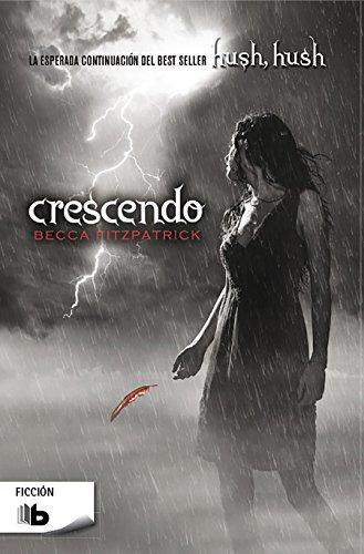 Crescendo (Saga Hush, Hush 2) (FICCIÓN) por Becca Fitzpatrick