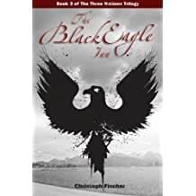 The Black Eagle Inn: Volume 3 (The Three Nations Trilogy)