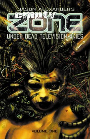 empty-zone-under-dead-television-skies-1-by-jason-alexander-artist-author-22-sep-1999-paperback
