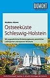 DuMont Reise-Taschenbuch Reiseführer Ostseeküste Schleswig-Holstein: mit Online-Updates als Gratis-Download - Nicoletta Adams