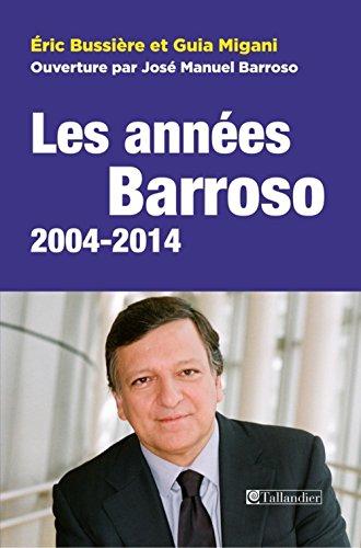 Les Annes Barroso 2004-2014