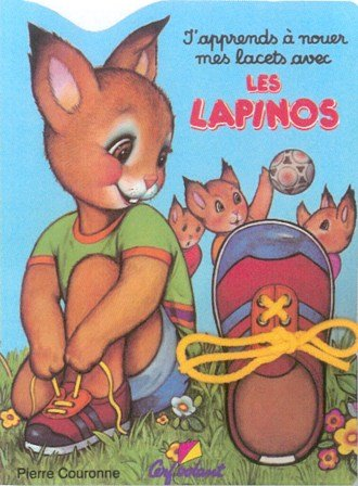 J'apprends à nouer mes lacets avec les lapinos