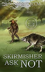 Skirmisher Ask Not: Salish Saga Book 4 (English Edition)