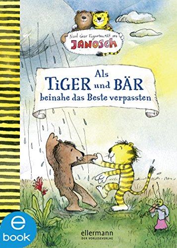 Als Tiger und Bär beinahe das Beste verpassten: Nach einer Figurenwelt von Janosch - Nachricht Bären
