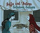 Jaffa und Fatima - Schalom, Salām