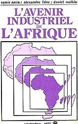L'Avenir industriel de l'Afrique