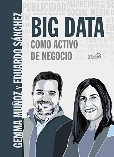 Big data como activo de negocio (Social