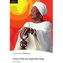 I know why the caged bird sings - Englisch-Lektüre für Fortgeschrittene ab C1 (Pearson Readers - Level 6)