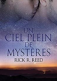 Un ciel plein de mystères par Rick R. Reed