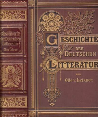Geschichte der Deutschen Literatur. Halbledereinband.