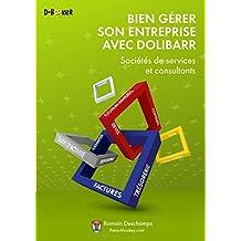 Bien gérer son entreprise avec Dolibarr : Sociétés de services et consultants