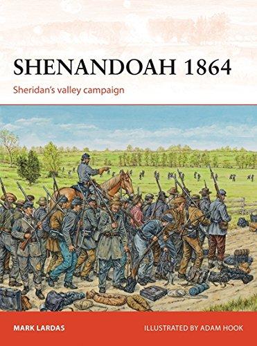Shenandoah 1864: Sheridan's valley campaign por Mark Lardas