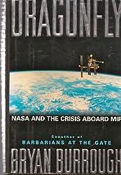 DRAGONFLY: NASA AND THE CRISIS ABOARD MIR.