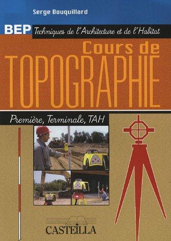 Cours de topographie BEP Techniques de l'architecture et de l'habitat