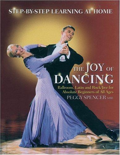 The Joy of Dancing por Peggy Spencer