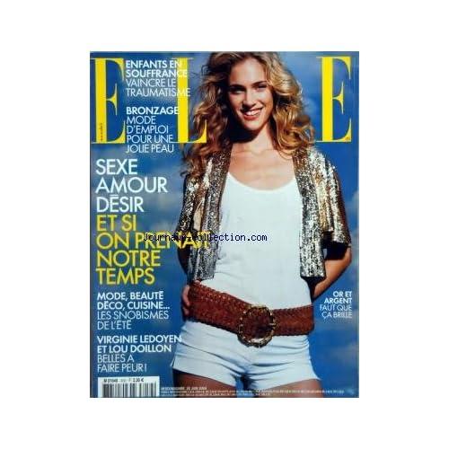 ELLE [No 3052] du 28/06/2004 - ENFANTS EN SOUFFRANCE - BRONZAGE - SEXE AMOUR ET DESIR - MODE - BEAUTE - DECO - CUISINE - VIRGINIE LEDOYEN ET LOU DOILLON - OR ET ARGENT