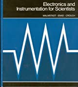 Electronics and Instrumentation for Scientists by Howard V. Malmstadt (1981-01-02)