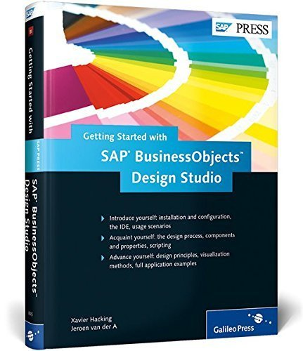 Getting Started with SAP BusinessObjects Design Studio by Xavier Hacking (2013-11-21)