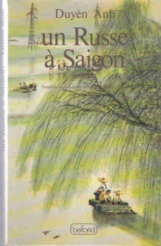 Un Russe à Saigon