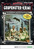 Gespenster-Krimi 7 - Horror-Serie: Totentanz