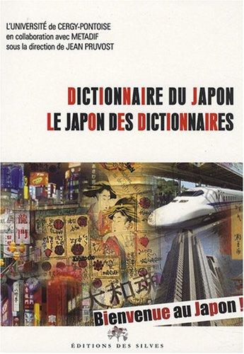 Dictionnaire du Japon : Le Japon des dictionnaires
