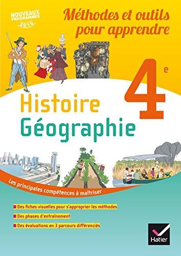 Histoire géographie 4e : Méthodes et outils pour apprendre