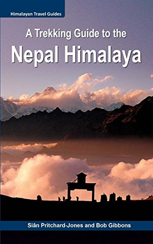 A-Trekking-Guide-to-the-Nepal-Himalaya-Everest-Annapurna-Mustang-Nar-Phu-Langtang-Ganesh-Manaslu-Tsum-Rolwaling-Kanchenjunga-Makalu-Lumbasumba-Dolpo-West-Nepal-Himalayan-Travel-Guides