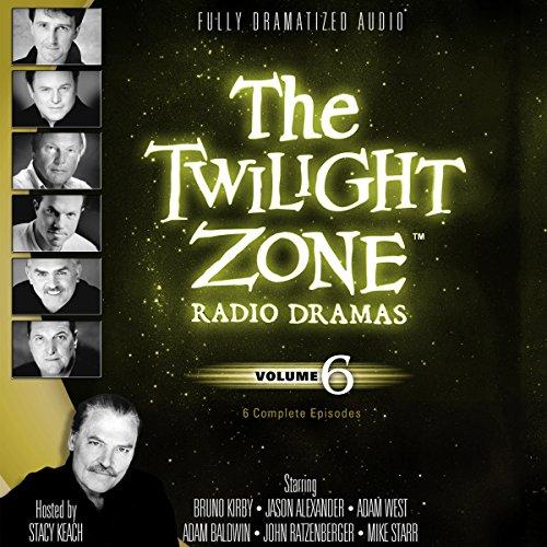 The Twilight Zone Radio Dramas, Volume 6  Audiolibri