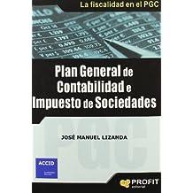 Plan general de contabilidad e impuesto de sociedades: La fiscalidad en el PGC