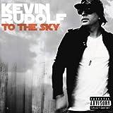 Songtexte von Kevin Rudolf - To The Sky