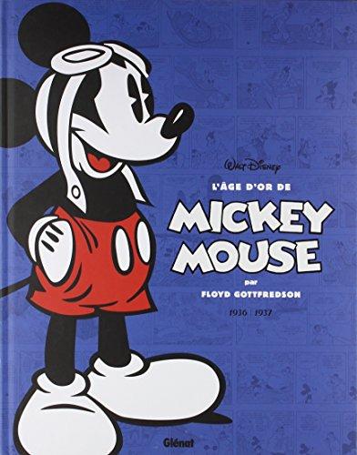 L'âge d'or de Mickey Mouse - Tome 01 : 1936 / 1937 - Mickey et l'île volante et autres histoires