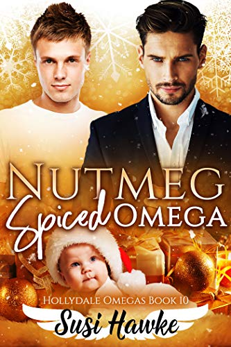 Nutmeg Spiced Omega (The Hollydale Omegas Book 10) (English Edition)