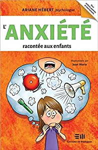 """Afficher """"L'anxiété racontée aux enfants"""""""