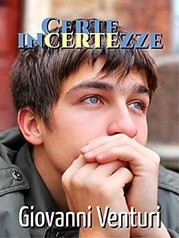 Certe incertezze (Le parole confondono Vol. 2) di [Venturi, Giovanni]