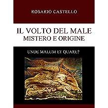 Il Volto del Male - Mistero e Origine
