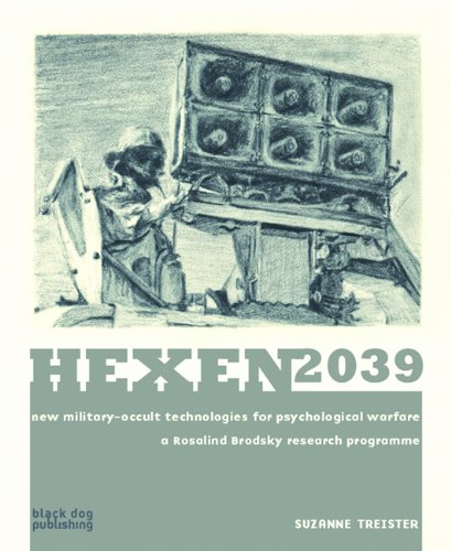 Hexen 2039: New Military-Occult Technologies for Psychological Warfare: A Rosalind Brodsky Research Programme por Suzanne Treister